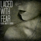 Laced With Fear