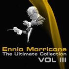 Ennio Morricone, The Ultimate Collection, Vol. 3