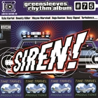 Siren! (Greensleeves Rhythm Album #75)
