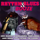 Rhythm & Blues & Booze