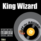 <span>King Wizard - Single [Explicit]</span>