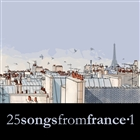 25 Songs from France Vol. 1