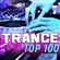 Trance Top 100 - Best of Electronic Dance Music, Progressive, Goa, Tech House, Uplifting, Psy Trance, Anthems