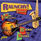 Rauchy! Vol. 2: Rockin&#39; Into the Sixties