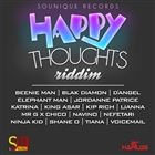Happy Thoughts Riddim [Explicit]